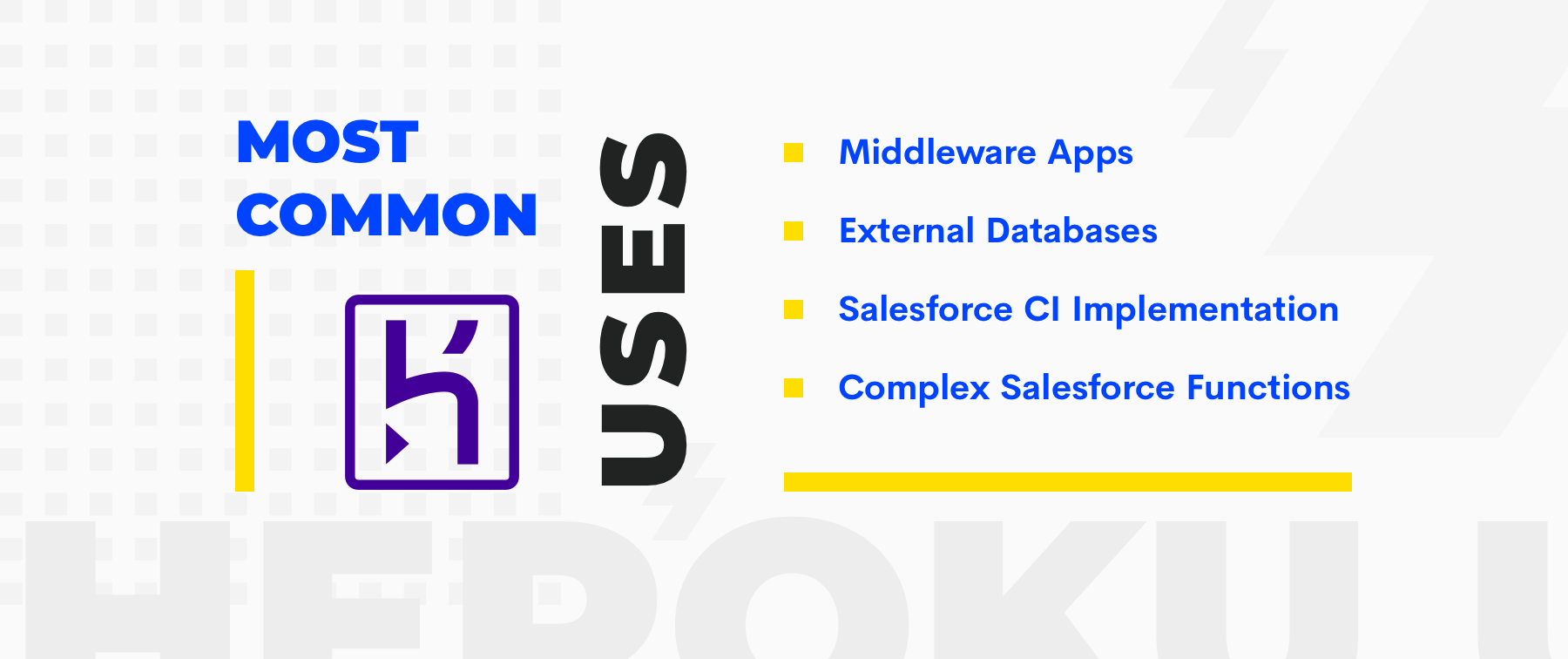top use cases for Heroku and Salesforce