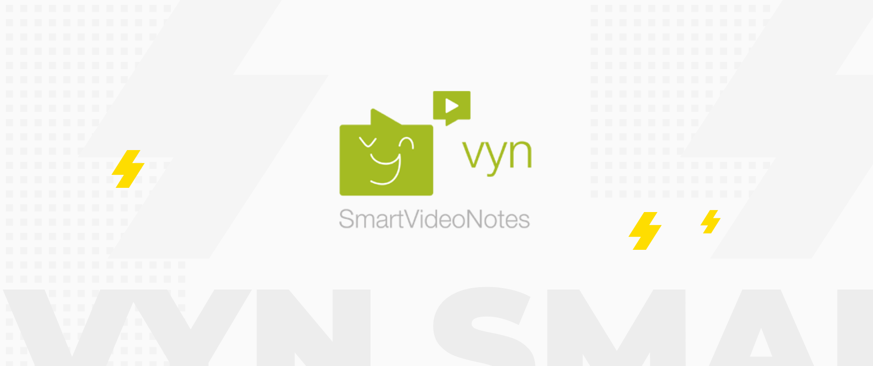Vyn SmartVideoNotes and salesforce